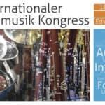 IBK - Internationaler Blasmusik Kongress: Konzerte, Workshops,  Vorträge und Ausstellung