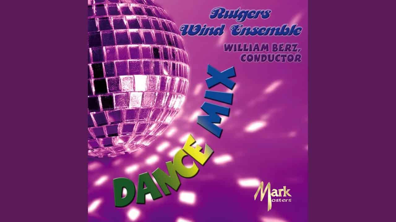 """Dance Mix"" des Rutgers Wind Ensemble"