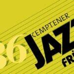 Der 36. Kemptener Jazzfrühling wird Online-Veranstaltung
