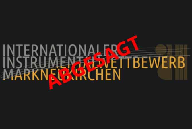 55. Internationaler Instrumentalwettbewerb Markneukirchen abgesagt