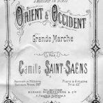 Mal konkret: »Orient et Occident« Op. 25 von Camille Saint-Saëns